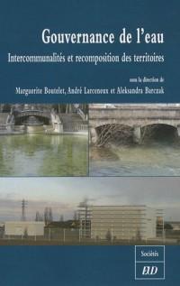 Gouvernance de l'eau : Intercommunalités et recomposition des territoires