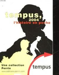 Tempus 2004 - l'histoire en poche