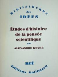 Etudes d'histoire de la pensée scientifique