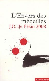 L'envers des médailles : JO de Pékin 2008
