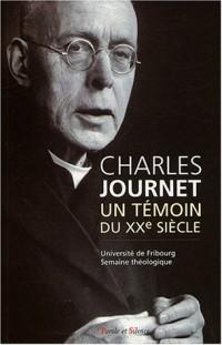 Charles Journet : Un témoin du XXe siècle