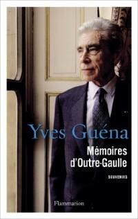 Mémoire d'Outre-Gaulle