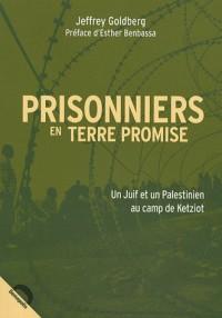 Prisonniers en terre promise