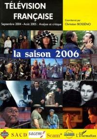 Télévision française : la saison 2006
