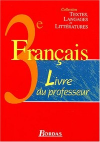 Français 3ème : Livre du professeur