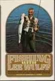 Fishing with Lee Wulff