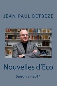 Nouvelles d'Eco : Saison 2 - 2014