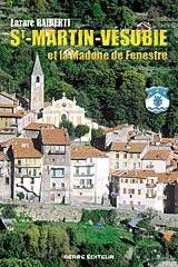 Saint-Martin-Vésubie et la Madone de Fenestre