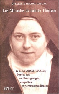 Les Miracles de Sainte Thérèse