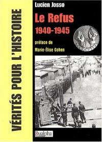 Le refus 1940-1945