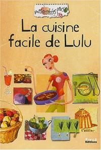 Recettes perso : La cuisine facile de Lulu