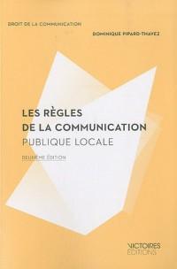 Les regles de la communication publique locale (2 ed)