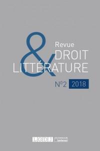 Revue Droit et Littérature N°2-2018
