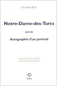 Notre-Dame-des-Turcs - Autographie d'un portrait