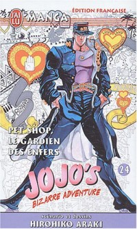 Jojo's Bizarre Adventure, tome 24 : Pet Shop, le gardien des enfers