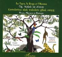 Le Tigre, le Singe et l'Homme : Conte de Guyane français-créole-palikur-portuguais