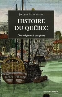 Histoire du Québec : Des origines à nos jours