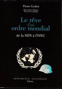 Le rêve d'un ordre mondial