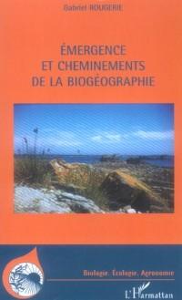 Emergence et cheminements de la biogéographie