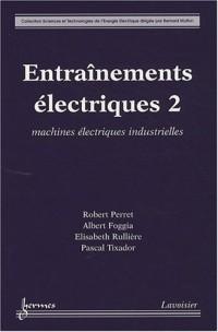 Entraînements électriques : Tome 2