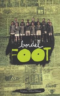 Bordel foot