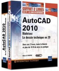 AutoCAD 2010 - Coffret de 2 livres : Maîtrisez le dessin technique en 2D