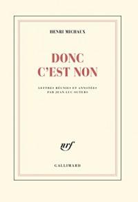 Donc c'est non : Lettres réunies et annotées par Jean-Luc Outers