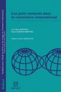 Joint Ventures Dans le Commerce International,Deuxième Edition (les)