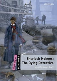 Dominoes Quickstart Sherlock Holmes Dying Detective MP3 Pack
