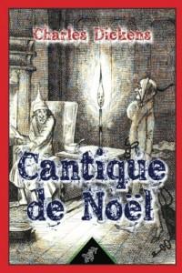 Cantique de Noël ( Une histoire de fantômes pour Noël - en prose ): Nouvelle édition illustrée avec les dessins originaux de John Leech