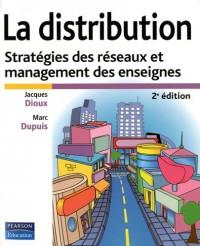 La distribution : Stratégies des réseaux et management des enseignes