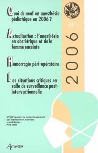 Quoi de neuf en anesthésie pédiatrique en 2006 ? : Actualisation : l'anesthésie en obstétrique et de la femme enceinte, Hémorragie péri-opératoire, Les ... salle de surveillance post-interventionnelle
