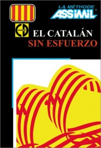 El Catalán sin esfuerzo (1 livre + coffret de 4 CD) (en espagnol)