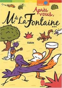 Après vous, Monsieur de La Fontaine : Contrefables