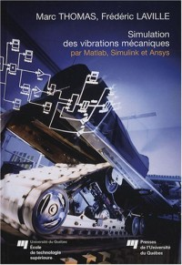 Simulation des vibrations mécaniques par Matlab, Simulink et Ansys