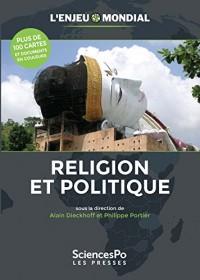 L'enjeu Mondial. Religion et politique