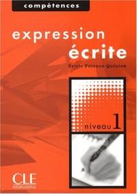 Expression écrite : Niveau 1