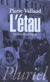 L'Etau: Le siège de Leningrad [Poche]