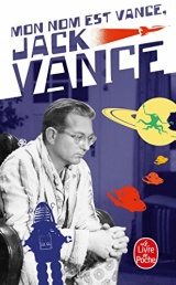 Mon nom est Vance, Jack Vance [Poche]