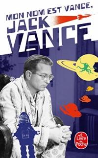 Mon nom est Vance, Jack Vance