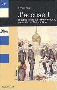 J'accuse ! et autres textes sur l'affaire Dreyfus