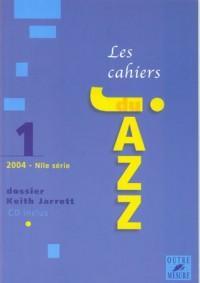 Cahiers du Jazz - N° 1 - Dossier Keith Jarrett (avec 1 CD)