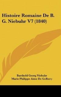 Histoire Romaine de B. G. Niebuhr V7 (1840)