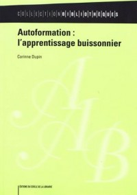 Autoformation : l'apprentissage buissonnier