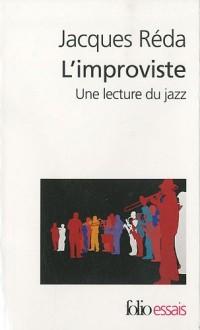 L'improviste (une lecture du jazz)