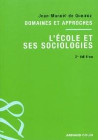L'école et ses sociologies: Domaines et approches
