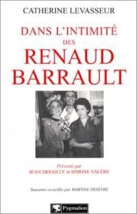 Dans l'intimité des Renaud Barrault
