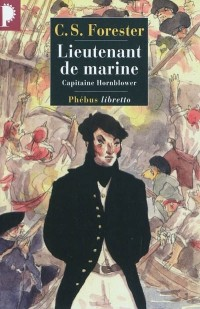 Lieutenant de marine - Capitaine Hornblower