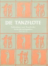 Die Tanzflöte - 65 Tanzweisen und Volkstänze - 1-2 flûtes à bec soprano; guitare ad lib. - Partition - ED 4352