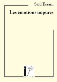Les émotions impures